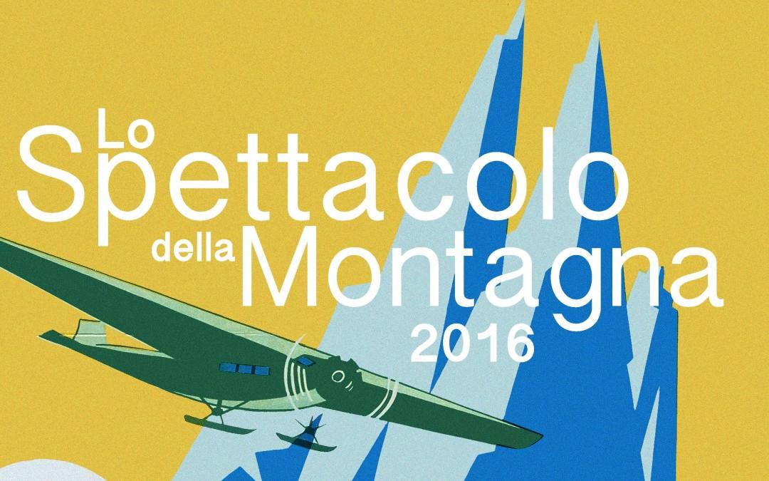 Lo Spettacolo della Montagna XXI Edizione - 2016