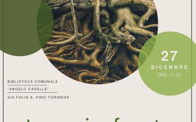 La Magica Foresta a Pino Torinese Giovedì 27 dicembre ore 11.00 Biblioteca Comunale