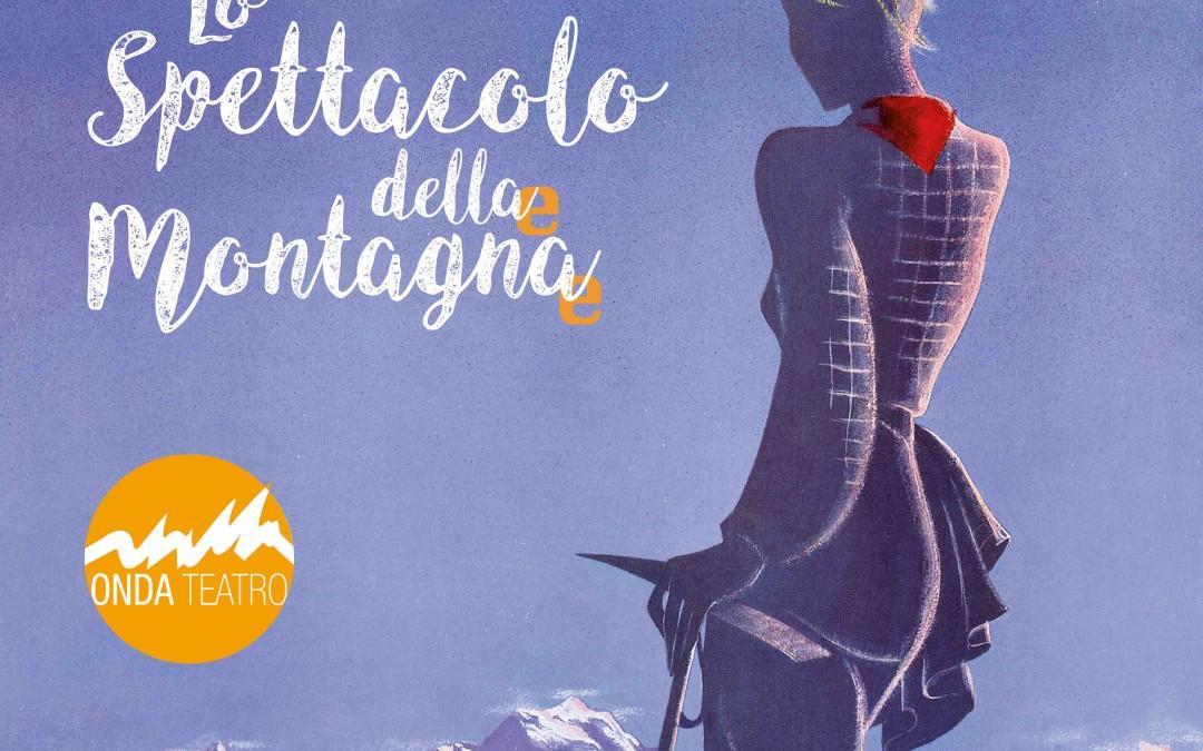BANDO LO SPETTACOLO DELLA MONTAGNA Bando di sostegno alla produzione di giovani compagnie in Piemonte, Liguria e Valle D'Aosta